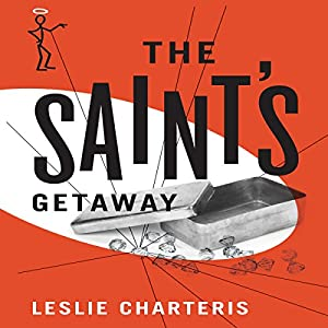 The Saint's Getaway Audiobook