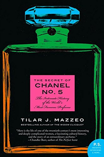 The Secret of Chanel No. 5: The Intimate History of the World's Most Famous Perfume [Tilar J Mazzeo] (Tapa Blanda)
