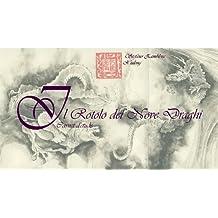 Il Rotolo dei Nove Draghi - Carnet d'etude (Italian Edition)