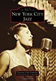 img - for New York City Jazz (Images of America) book / textbook / text book