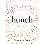 Hunch: Turn Your Everyday Insights into the Next Big Thing | Bernadette Jiwa