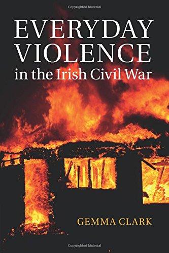 Everyday Violence in the Irish Civil War pdf epub