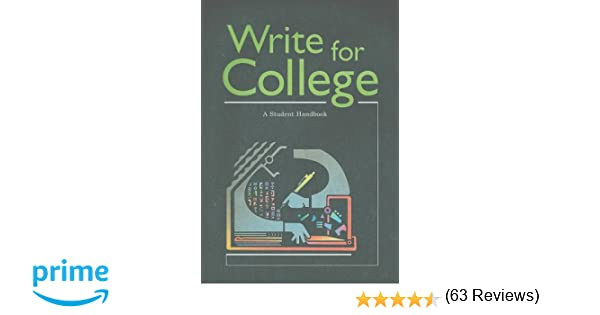 com write for college a student handbook  com write for college a student handbook 9780669000313 great source books
