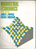 Managerial Economics, Eugene F. 1930- Brigham and James L. Pappas, 0030451264