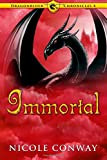 Immortal (The Dragonrider Chronicles)