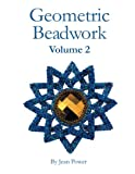 Geometric Beadwork Volume Two: Volume Two: Volume 2