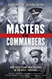 Masters and Commanders, Andrew Roberts, 0061228583