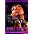 I Just Wanna Be Loved: A Cougar Romance