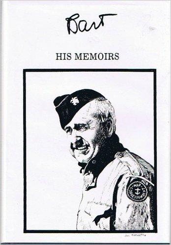 Bart : Memoirs of Frank H. Bartholomew - President United Press, 1955-58 & United Press Intl, 1958-62