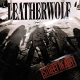 Street Ready by Leatherwolf (2008-01-01)