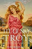 img - for Helen of Troy: Beauty, Myth, Devastation book / textbook / text book