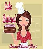 Cake Battered