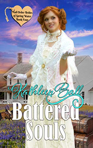Pdf Religion Battered Souls (Mail Order Brides of Spring Water Book 4)