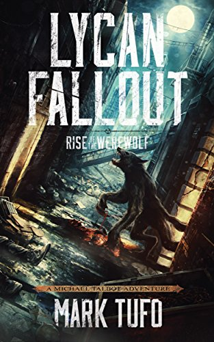 Cover image Lycan Fallout:  Rise Of
