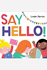 Say Hello! by Davick, Linda (August 4, 2015) Hardcover Hardcover