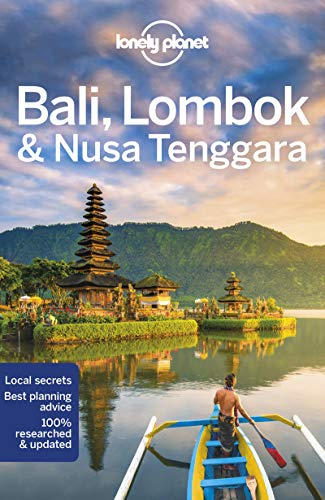 Lonely Planet Bali, Lombok & Nusa Tenggara (Travel Guide) from Lonely Planet