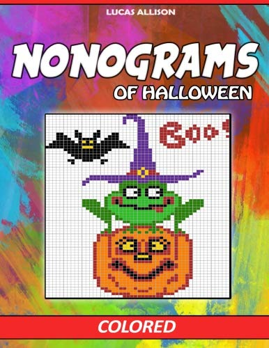 Nonograms of Halloween: Colored Griddlers- Exclusive and High-Quality Japanese Nonograms - Hanjie Griddlers Nonograms (Japanese Crossword / Nonogram / Griddlers / Picross / Hanjie Logic Puzzles)]()