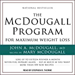 The McDougall Program for Maximum Weight Loss | John McDougall,Mary McDougall