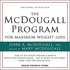 The McDougall Program for Maximum Weight Loss Audiobook