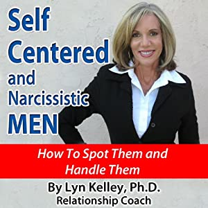 Self Centered and Narcissistic Men Audiobook