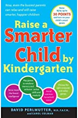 Raise a Smarter Child by Kindergarten: Raise IQ by up to 30 points and turn on your child's smart genes (English Edition) eBook Kindle