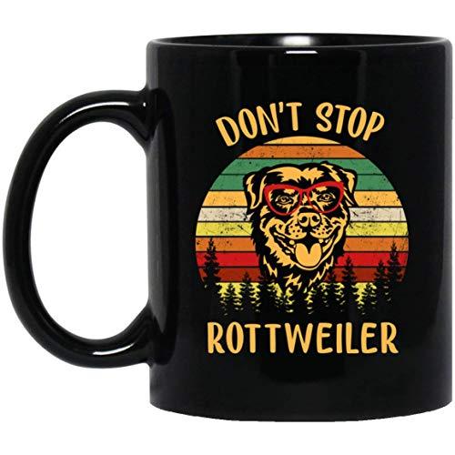 (Dog Don't Stop Retrieving - Funny Golden Retriever Owner Rottweiler Coffee Mug - 11oz Grade A Quality Ceramic Black Ceramic Mug/Cup - Gift For Dog)