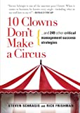 10 Clowns Don't Make a Circus, Steven Schragis and Rick Frishman, 1593375557