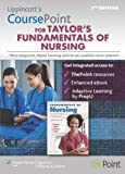 Fundamentals of Nursing, Lippincott Williams & Wilkins Staff and Taylor, Carol, 146983300X