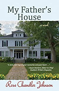 My Father's House: A Novel by Rose Chandler Johnson ebook deal