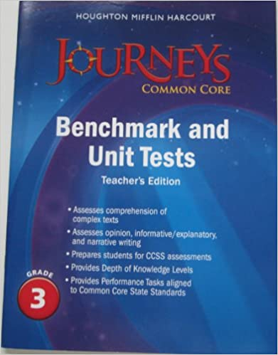 Journeys Common Core Benchmark And Unit Tests