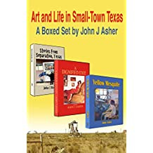 Art and Life in Small-Town Texas