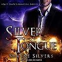 Silver Tongue: The Temple Chronicles, Book 4 Hörbuch von Shayne Silvers Gesprochen von: Joel Richards