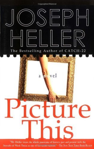 joseph heller picture this - 5