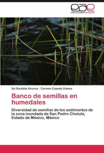 Descargar Libro Banco De Semillas En Humedales Itzi Bautista Lvarez