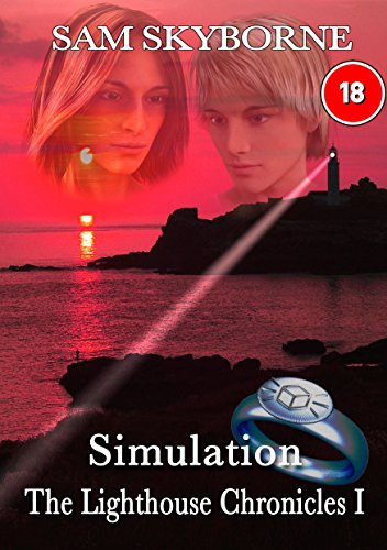 Simulation: The Dawn of a Superhero. (The Lighthouse Chronicles Book 1)