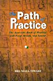 The Path of Practice, Bri M. Tiwari, 8120818571