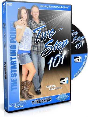 Two-Step 101: Beginner Country Dance Lessons (Shawn Trautman Instruction) - 2 Instructional Dvd Video