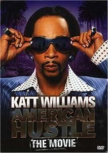 Katt Williams: American Hustle The Movie