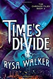 Time's Divide (The Chronos Files)