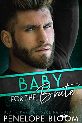 Baby for the Brute: A Fake Boyfriend -