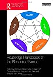 img - for Routledge Handbook of the Resource Nexus book / textbook / text book