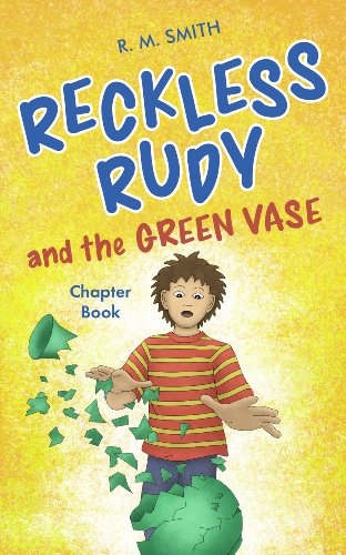 Book: Reckless Rudy and the Green Vase by R. M. Smith