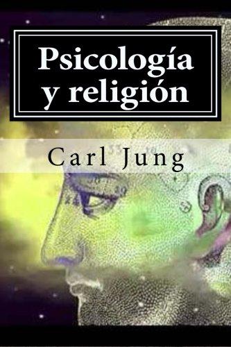 Psicologia y religion (Spanish Edition) [Carl Jung] (Tapa Blanda)