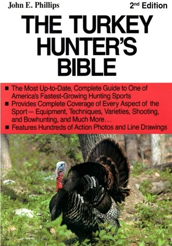 The Turkey Hunter's Bible 2nd Edition (Hunter Pro Turkey Old)