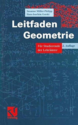 Leitfaden Geometrie: Für Studierende der Lehrämter (Mathematik für das Lehramt)