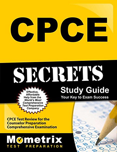 CPCE Secrets Study Guide: CPCE Test Review for the Counselor Preparation Comprehensive Examination