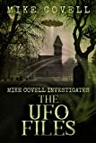 The UFO Files (Mike Covell Investigates Book 11)