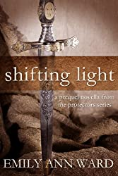 Shifting Light (The Protectors Prequels Book 1)