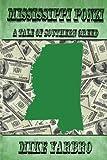 Mississippi Ponzi, Mike Yarbro, 1484802314