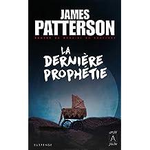 La dernière prophétie (French Edition)